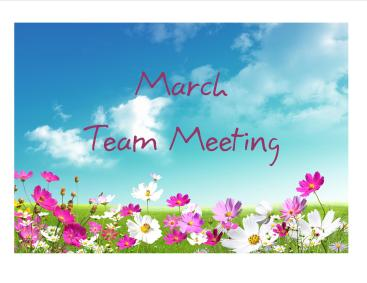 March 18 team meet